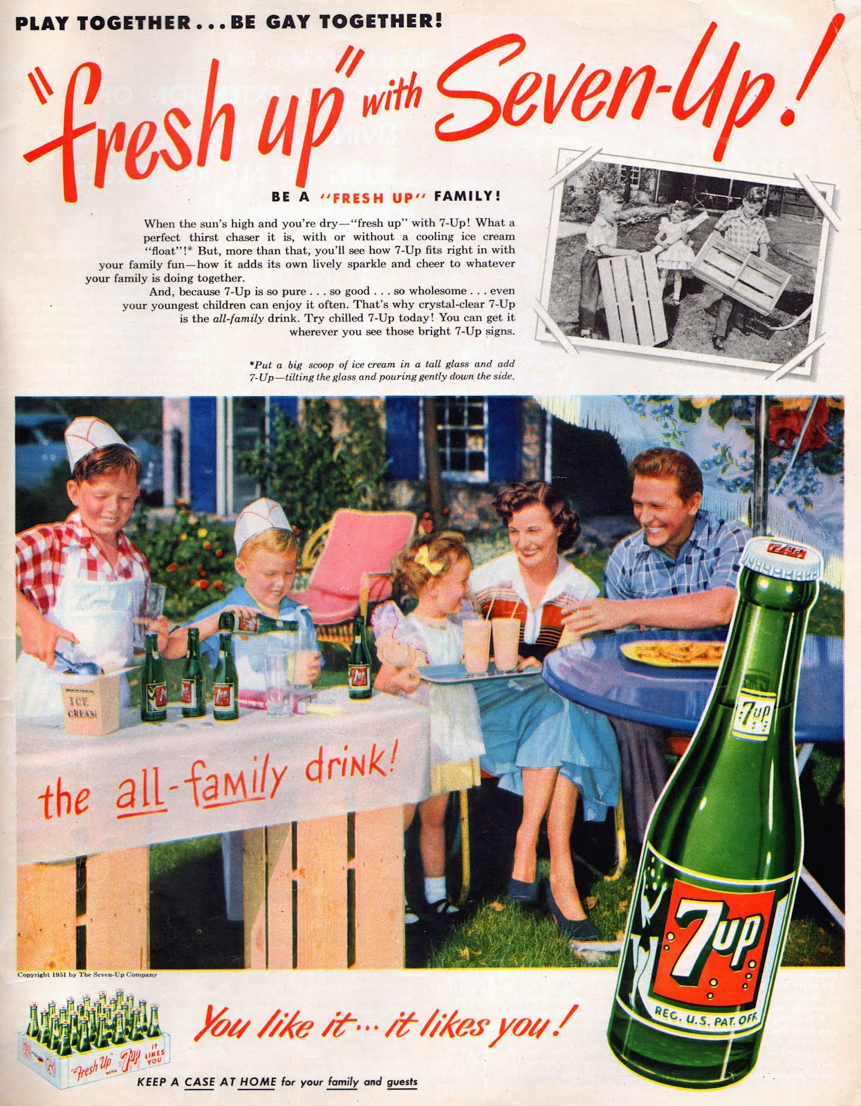 Play together…be gay together! (1951 7-Up ad and, coincidentally, mymotto)