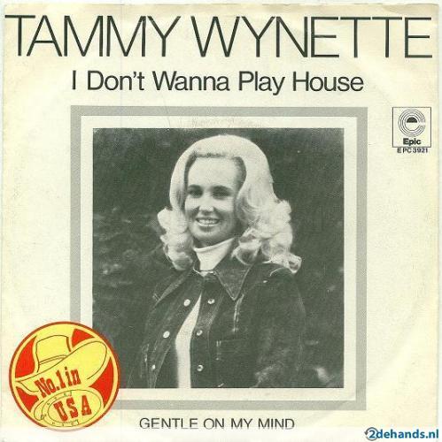 """Tammy Wynette: """"I Don't Wanna PlayHouse"""""""
