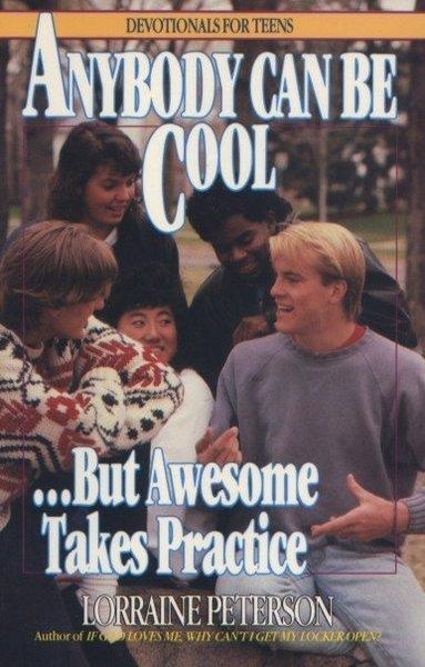 Anybody can be cool…