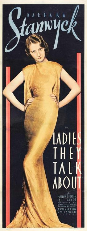 Ladies They Talk About – Barbara Stanwyck