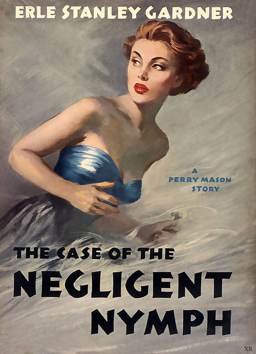 Perry Mason: The Case of the Negligent Nymph