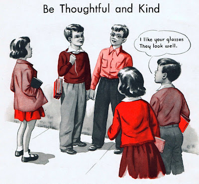 Be thoughtful and kind