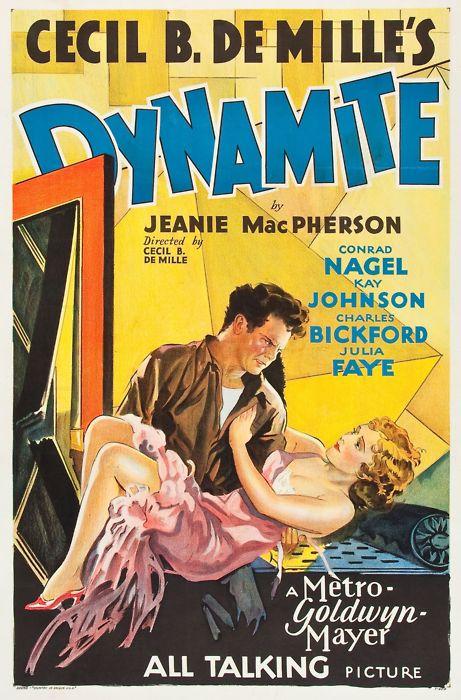 "Cecil B. DeMille's ""Dynamite"""