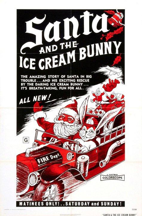 Santa and the Ice Cream Bunny(WTF?)