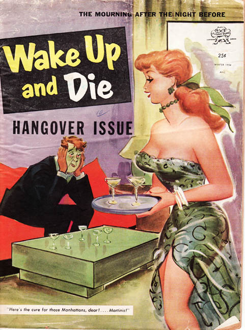 Wake Up and DIE – The HangoverIssue