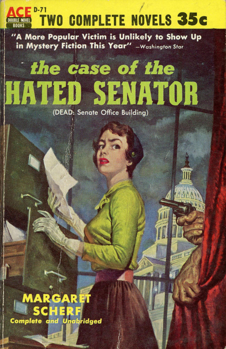 The Case of the HatedSenator