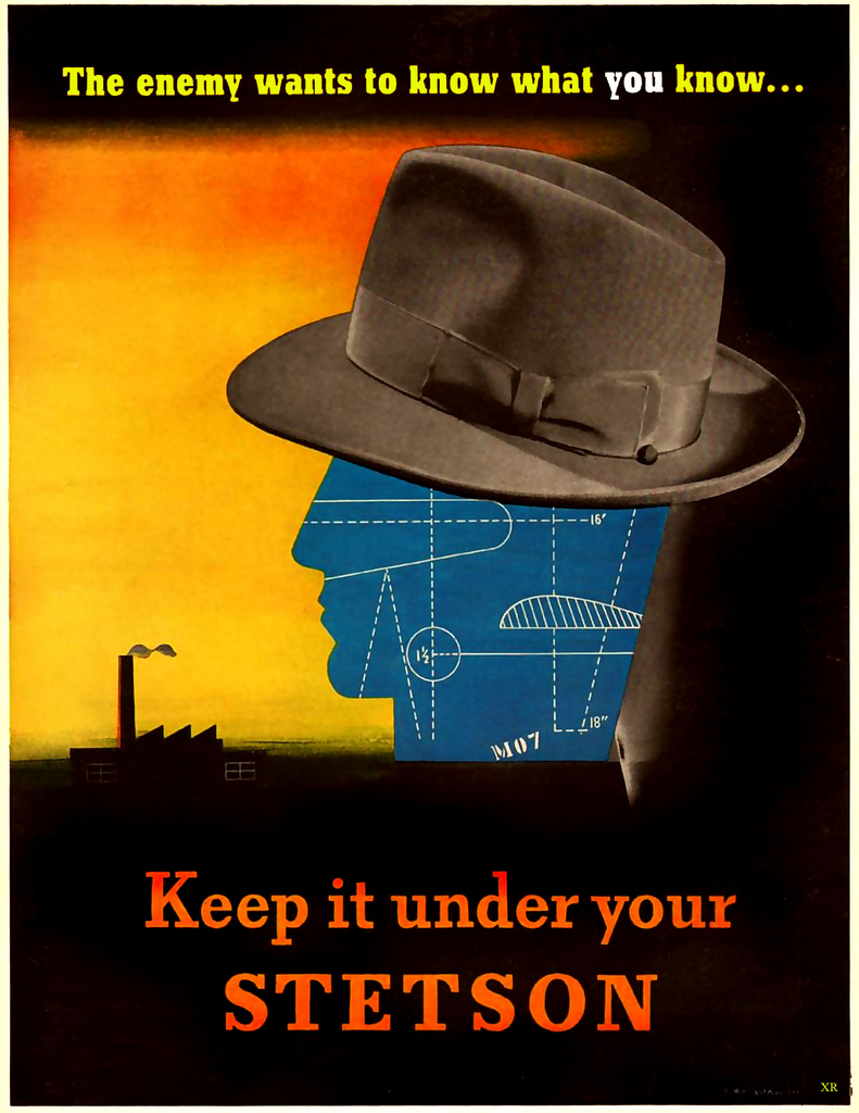 Loose lips sink ships/Keep it under your hat: Combo war propaganda and Stetson hat ad, WWII