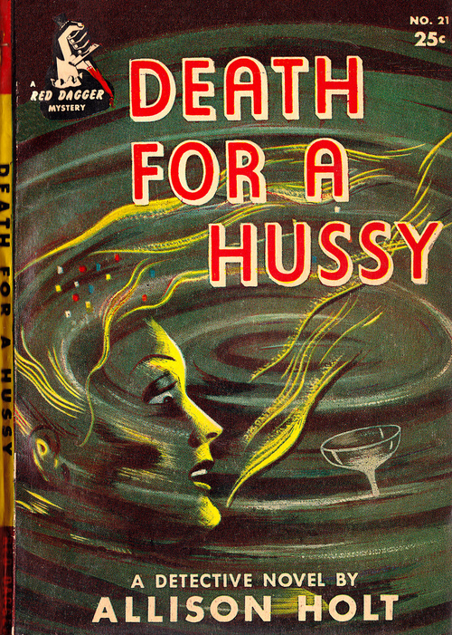 Pulp Fiction: Death For a Hussy