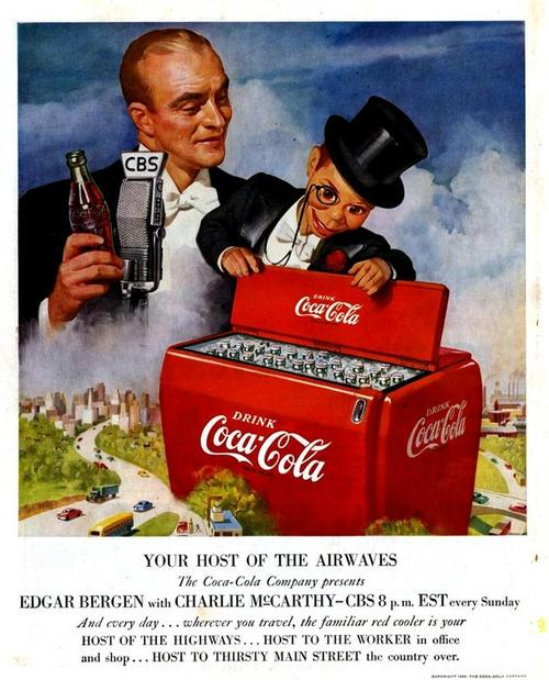 Edgar Bergen and Charlie McCarthy for CocaCola