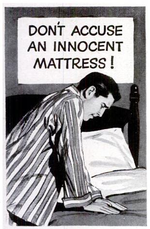 Don't accuse an innocent mattress!