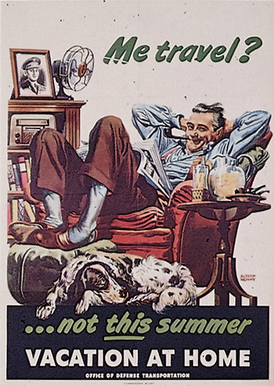 Staycation, WW II Public Service Announcement, USA