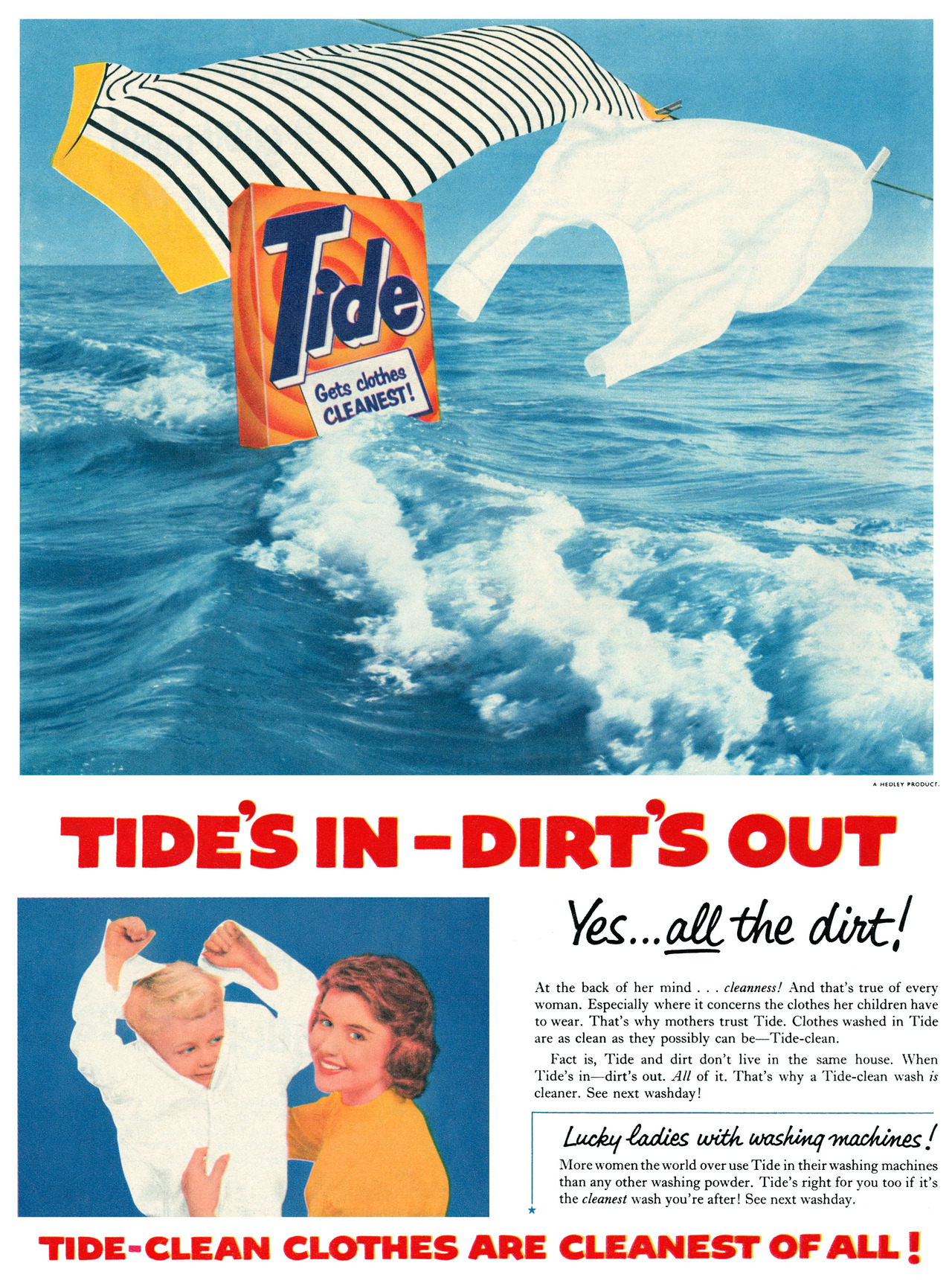 Tide's in, Dirt's out (1950s) – for all you lucky ladies with washingmachines