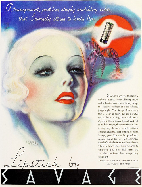 Savage Lipstick… simply ravishing color that Savagely clings to lovely lips(1930s)