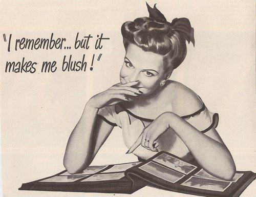 I remember, but it makes meblush