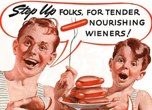 Tender, nourishing wieners!