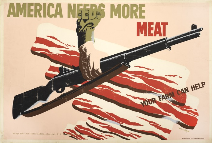 America needs more meat. And guns. (WWII public servicead)