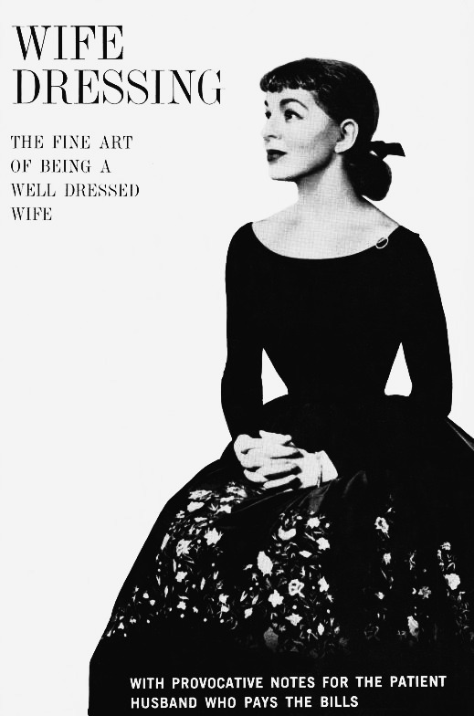 The fine art of being a well dressed wife