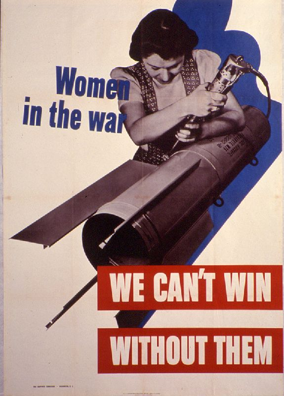 Women in the WWII workforce: We can't win withoutthem!
