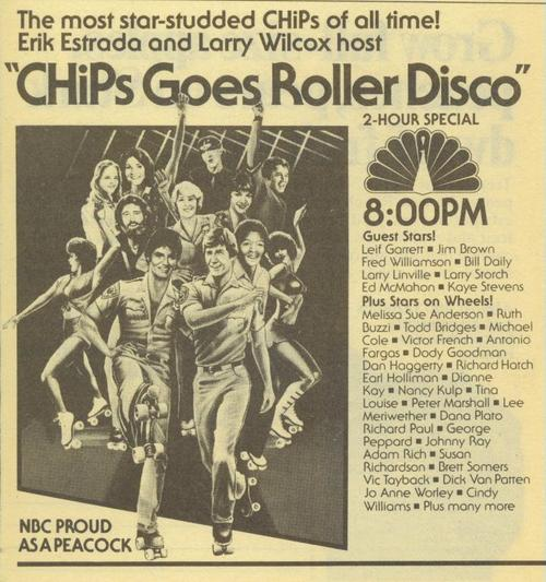"NBC, proud as a peacock, presents ""CHiPS Goes Roller Disco"""