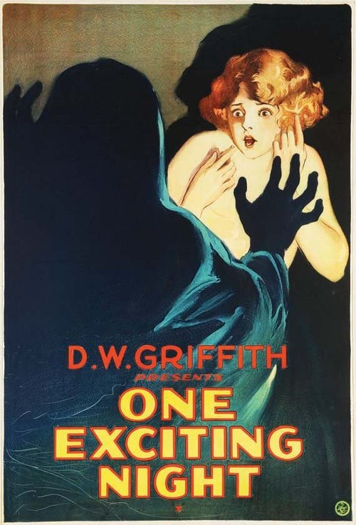 "D.W. Griffith presents ""One Exciting Night"""
