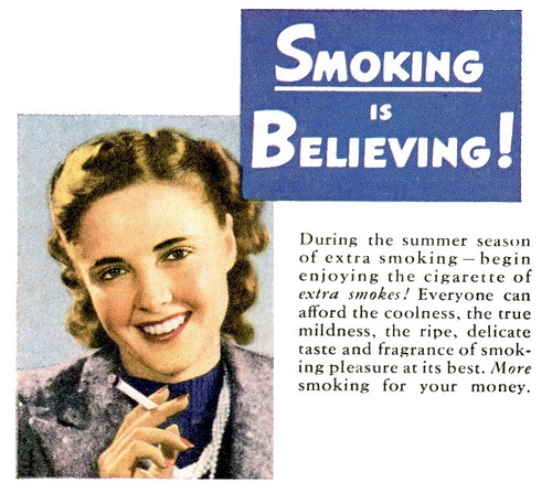 Smoking IS believing!