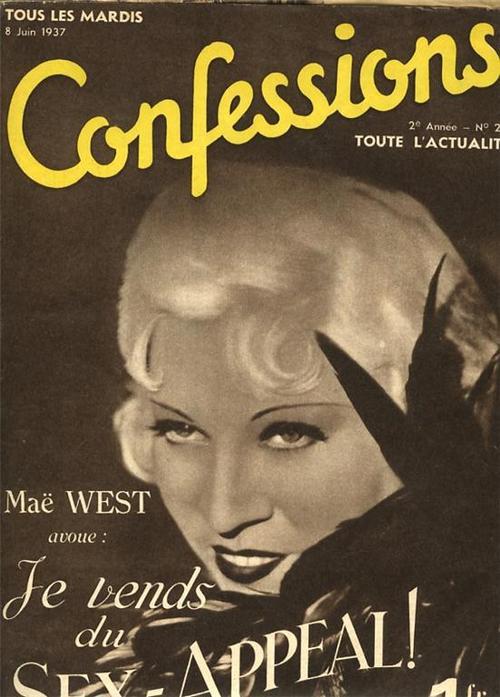 Confessions… Mae West: Je vends dusex-appeal