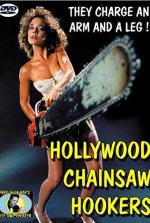 hollywood chainsaw hookers2