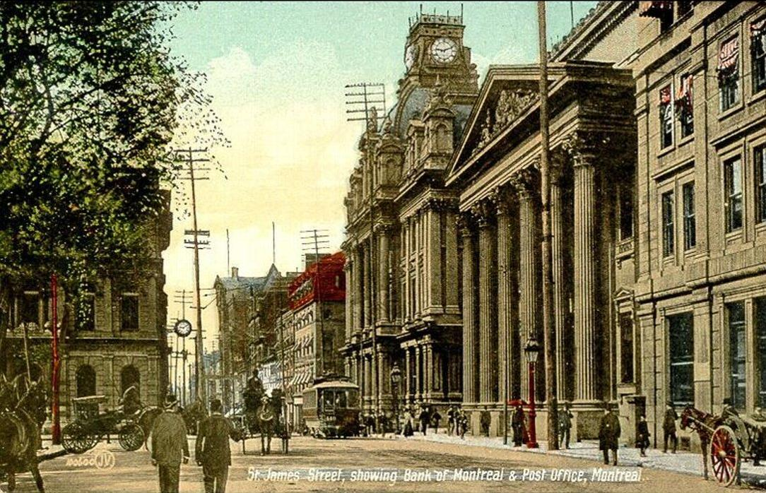 St. James Street, Montreal – a whileago