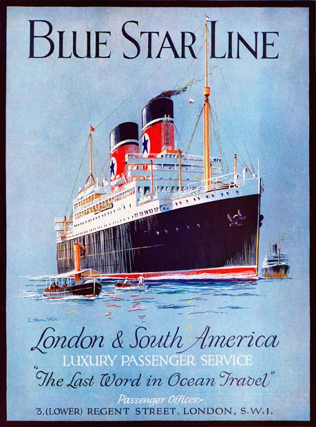 "Blue Star Line, London to South America… ""The last word in ocean travel"""
