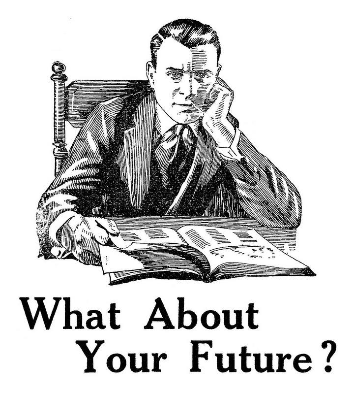 What about your future?