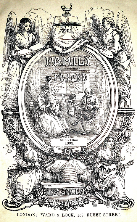 The Family Friend, Christmas 1863,London