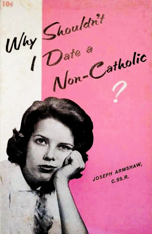 Dating a non catholic girl