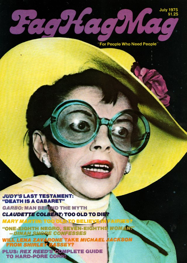 "Judy Garland on the cover of ""Fag Hag Mag"""