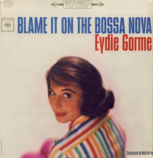 Blame It on the Bossa Nova – EydieGorme
