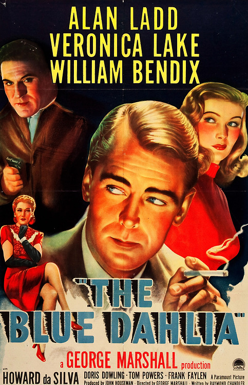 The Blue Dahlia, starring Alan Ladd and VeronicaLake