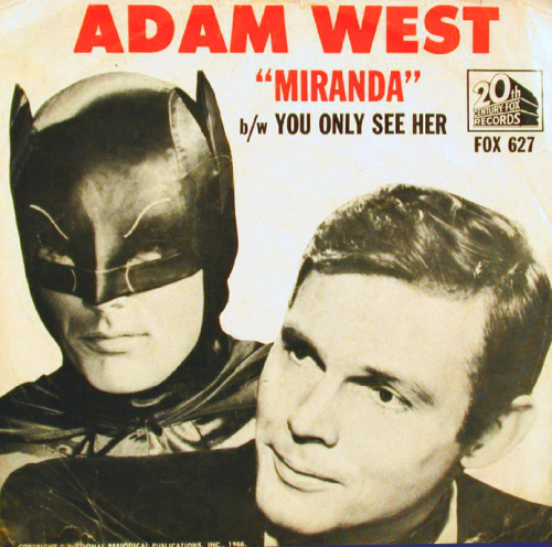 "Adam West sings ""Miranda"""