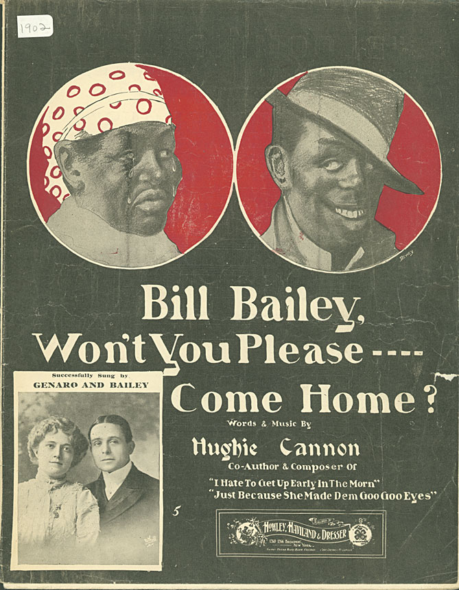 Bill Bailey Won't You Please Come Home? (Original score, 1902)