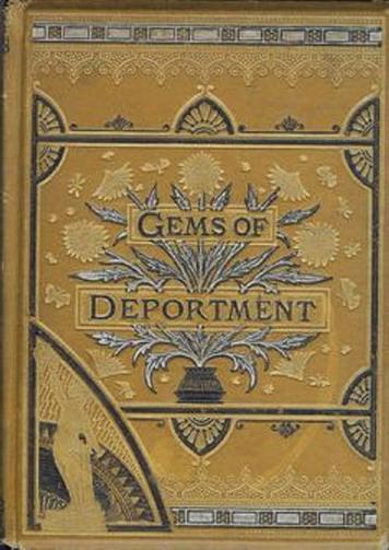 Gems of Deportment