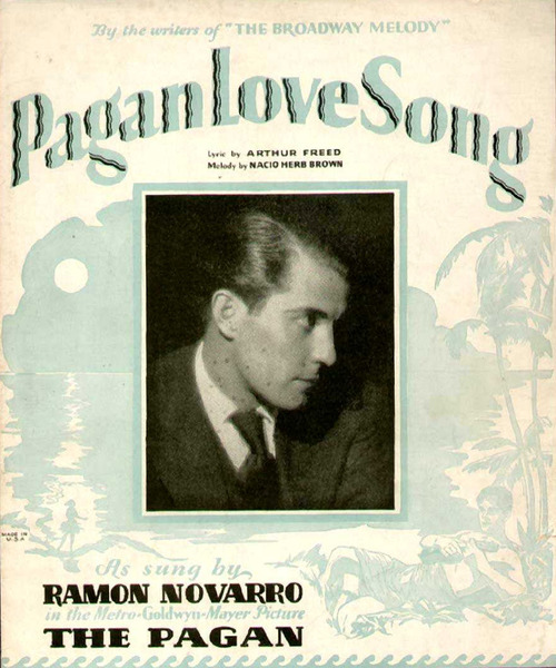 Pagan Love Song, as sung by Ramon Novarro
