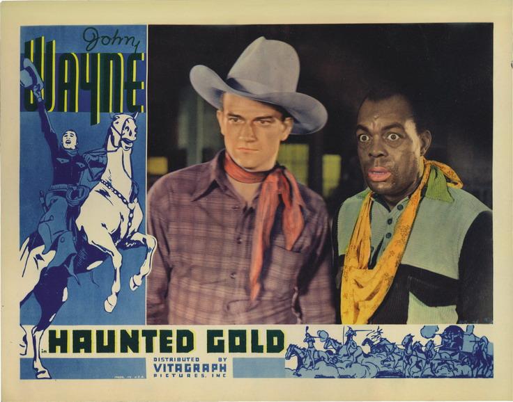 "John Wayne in ""HauntedGold"""