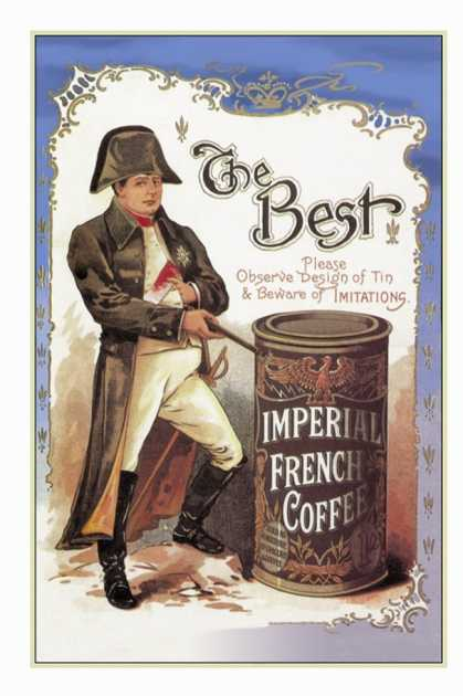 Napolean pitching Imperial French Coffee