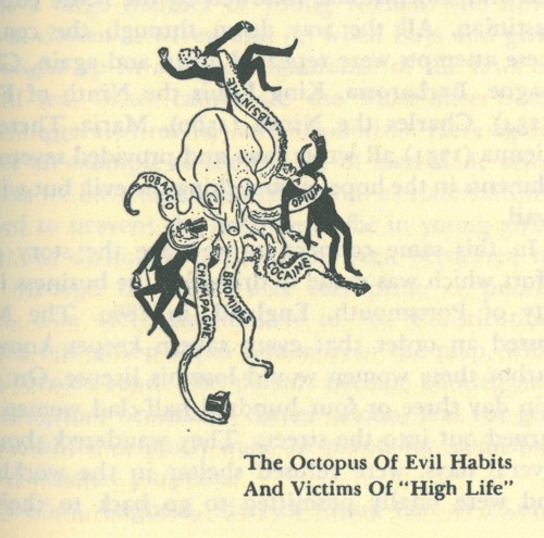 "Octopus of Evil Habits and Victims of ""High Life"""