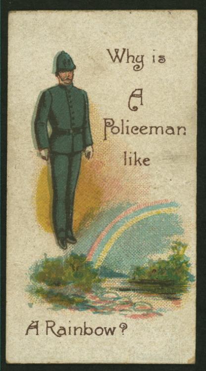 Why is a policeman like arainbow?