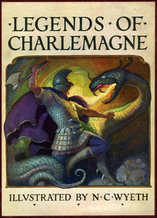 """Legends of Charlemagne"" illustrated by N.C. Wyeth"