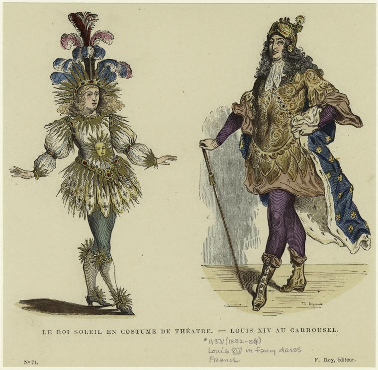 Le Roi Soleil – The Sun King (King Louis XIV ofFrance)