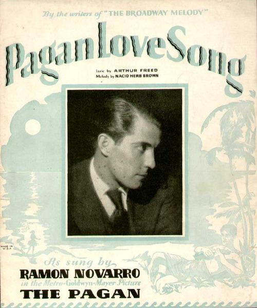 Pagan Love Song, as sung by RamonNovarro