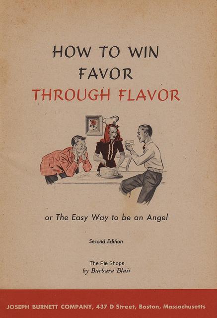 How to Win Favor ThroughFlavor