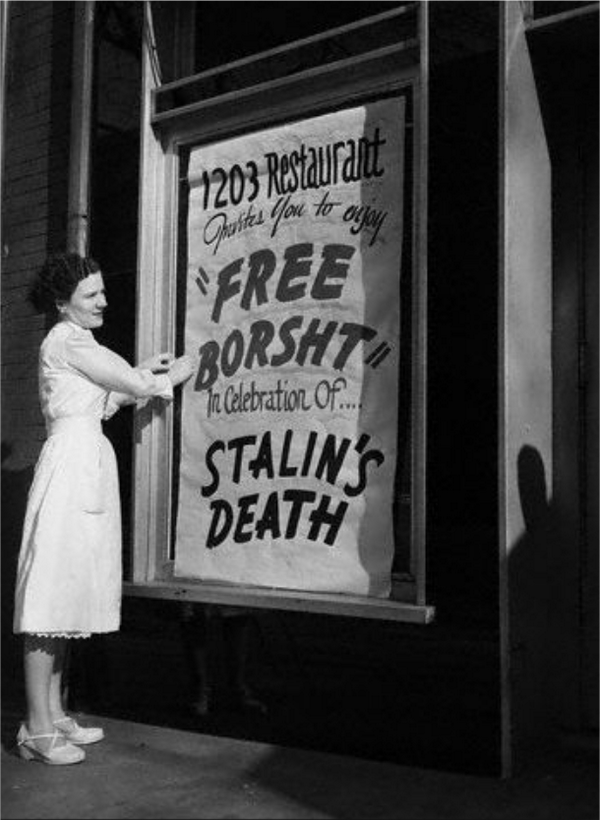 Free borscht in celebration of Stalin'sdeath