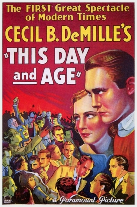 "Cecil B. DeMille's ""This Day and Age"""