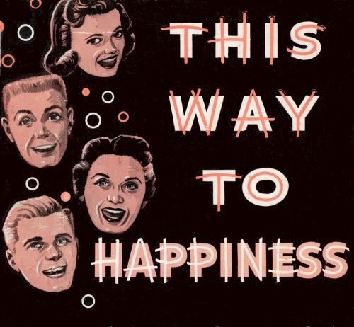 This way to happiness!